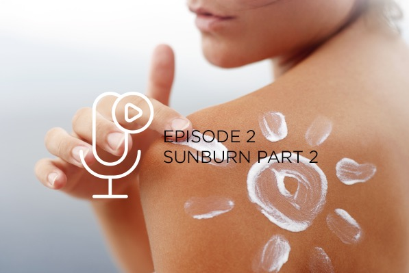Episode 2 – Sunburn Part 2
